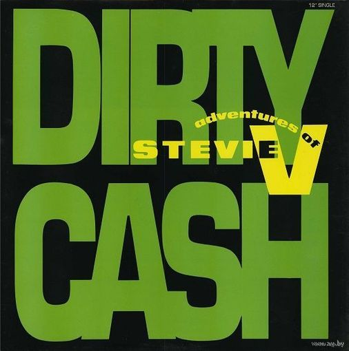 "12"" The Adventures Of Stevie V  - Dirty Cash (Money Talks) (1990)  Hip Hop"