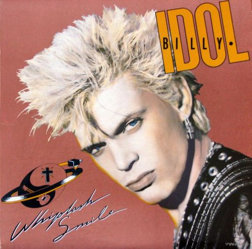 LP Billy Idol - Whiplash Smile (1986) New Wave, Hard Rock, Pop Rock