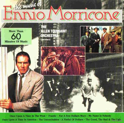 The Music of Ennio Morricone. The Allen Toussaint Orchestra (and others) Audio CD