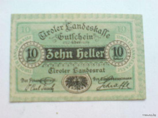 Австрия 10 геллер 1920г. Гиролер Канбесраффе.  распродажа