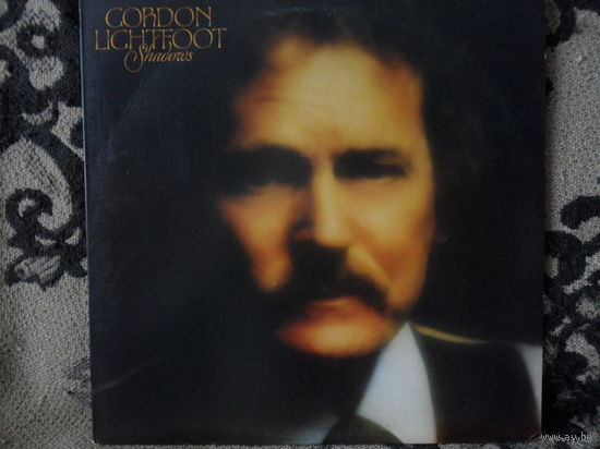 Gordon Lightfoot - Shadows - Warner Bros., США - 1982 г.