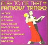 LP VACLAV HYBS ORCHESTRA - Play To Me That Famous Tango [1980]