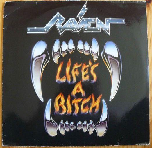 Винил Raven - Life's A Bitch
