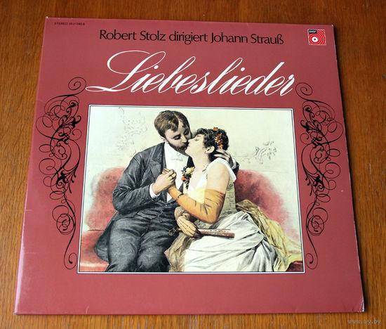 Johann Strauss. Robert Stolz dirigiert Johann Strauss. Liebeslieder. 2LP, 1973