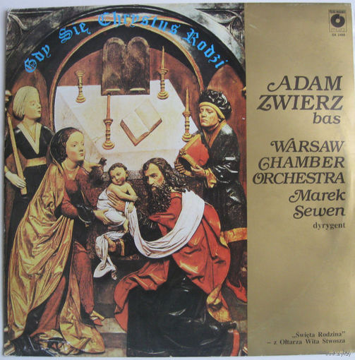 LP Adam ZWIERZ bas, WARSAW Chamber Orchestra dyrygent Marek Sewen - Gdy sie Chrystus rodzi (1987)