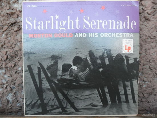 Morton Gould and his Orchestra - Starlight Serenade - Columbia, США