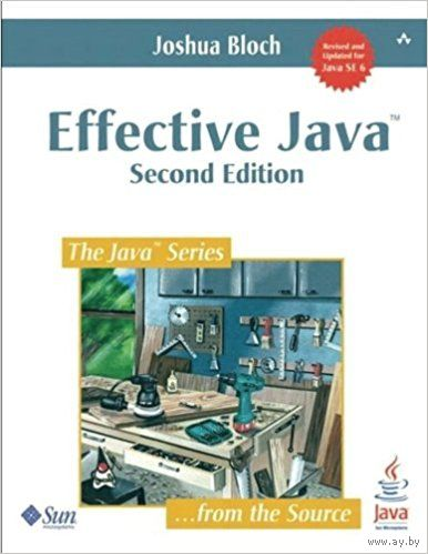Effective Java, Bloch, 2 edition